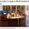 The Kaldi Beer Baths have opened in North Iceland